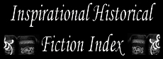 Inspirational Historical Fiction Index